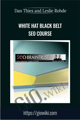 White Hat Black Belt SEO Course - Dan Thies and Leslie Rohde