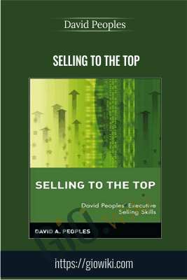 Selling to the Top - David Peoples