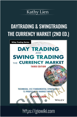 DayTrading & SwingTrading the Currency Market (2nd Ed.) - Kathy Lien