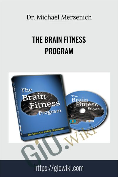 The Brain Fitness Program - Michael Merzenich