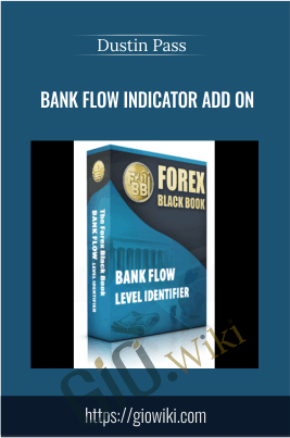 Bank Flow Indicator Add On - Dustin Pass