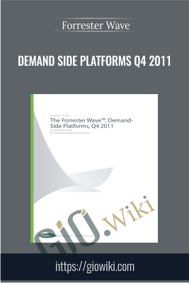 Demand Side Platforms Q4 2011 - Forrester Wave