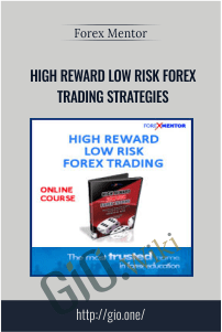 High Reward Low Risk Forex Trading Strategies - ForexMentor