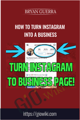 How to Turn Instagram into a Business -  Bryan Guerra