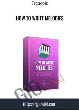 How to Write Melodies - Francois