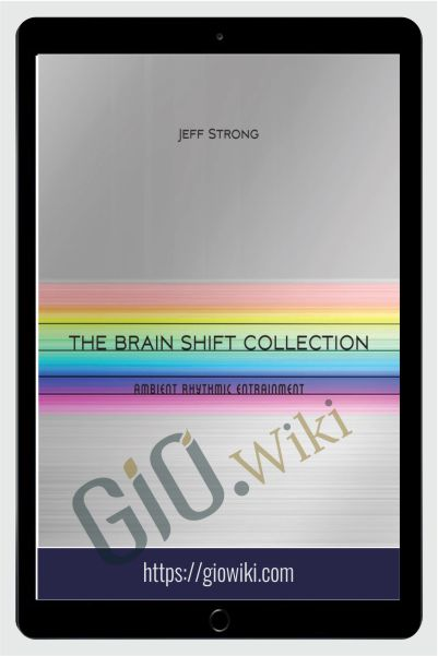 Brain Shift Collection - Jeff Strong