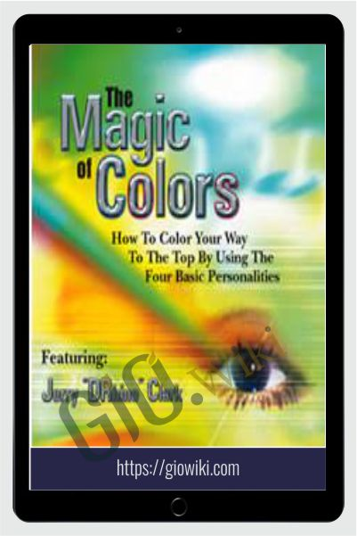 The Magic of Colors - Basic Personalities - Jerry Clark