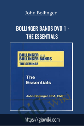 Bollinger Bands DVD 1 - The Essentials - John Bollinger