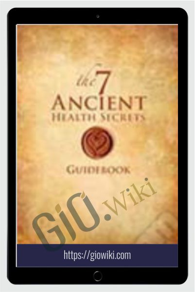 7 Ancient Health Secrets - Kacper M. Postawski