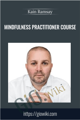 Mindfulness Practitioner Course - Kain Ramsay
