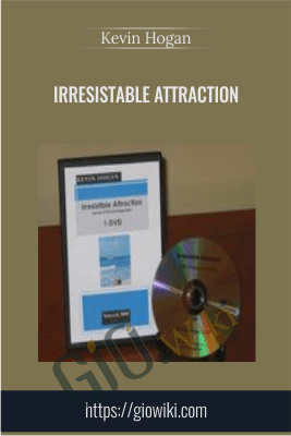 Irresistable Attraction - Kevin Hogan