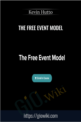 The Free Event Model (DIY Program) – Kevin Hutto