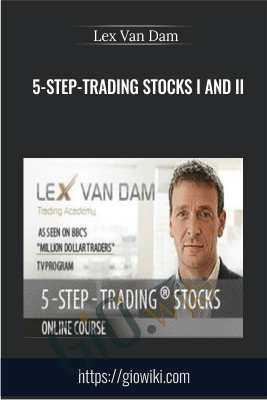 5-Step-Trading Stocks I and II - Lex Van Dam