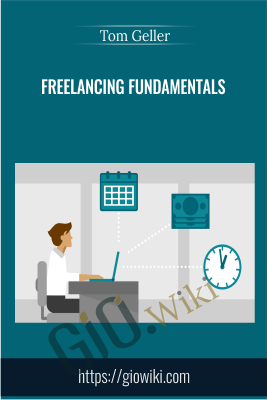 Freelancing Fundamentals - Tom Geller