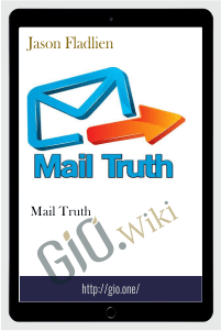 Mail Truth – Jason Fladlien