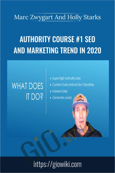 Authority Course #1 SEO and Marketing Trend in 2020 – Marc Zwygart And Holly Starks