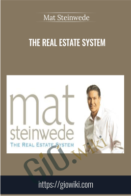 The Real Estate System - Mat Steinwede