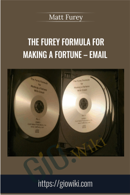 The Furey Formula for Making A Fortune – Email - Matt Furey