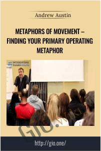 Metaphors of Movement – finding your primary operating metaphor – Andrew Austin