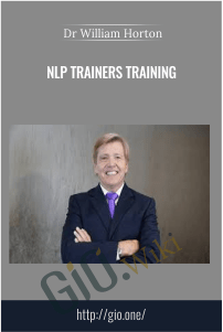 NLP Trainers Training – Dr. William Horton