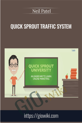 Quick Sprout Traffic System - Neil Patel