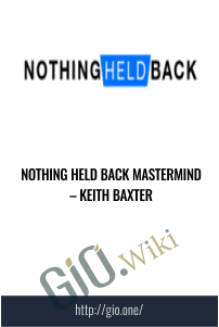 Nothing Held Back Mastermind – Keith Baxter