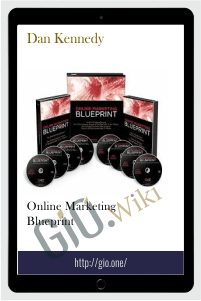 Online Marketing Blueprint - Dan Kennedy