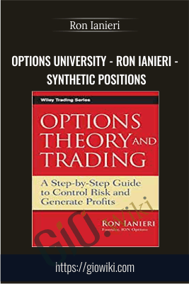 Options University - Ron Ianieri - Synthetic Positions