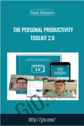The Personal Productivity Toolkit 2.0 - Paul Minors