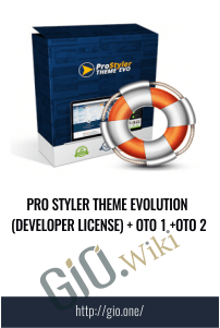 Pro Styler Theme Evolution (Developer License) + OTO 1 +OTO 2