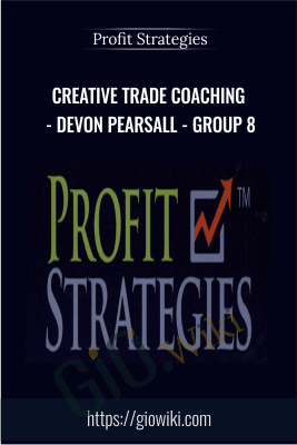 Creative Trade Coaching - Devon Pearsall - Group 8 - Profit Strategies