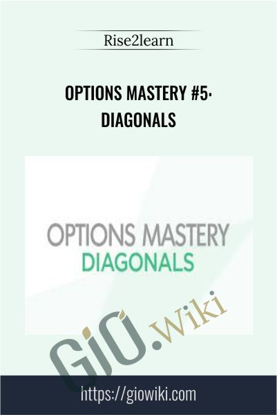 Options Mastery #5: Diagonals – Rise2learn