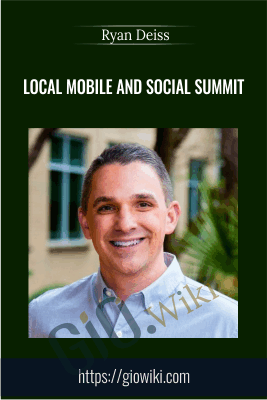 Local mobile and Social Summit - Ryan Deiss