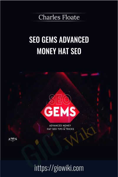 SEO Gems Advanced Money Hat SEO - Charles Floate