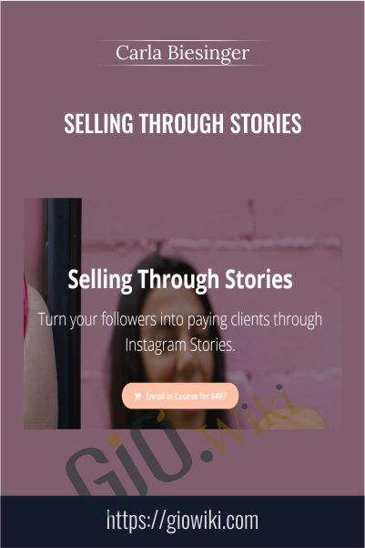 Selling Through Stories - Carla Biesinger