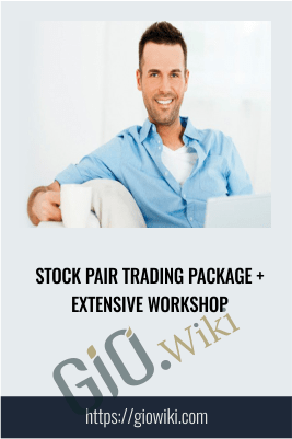 Stock Pair Trading Package + Extensive workshop