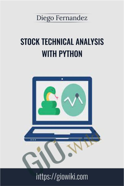 Stock Technical Analysis with Python - Diego Fernandez