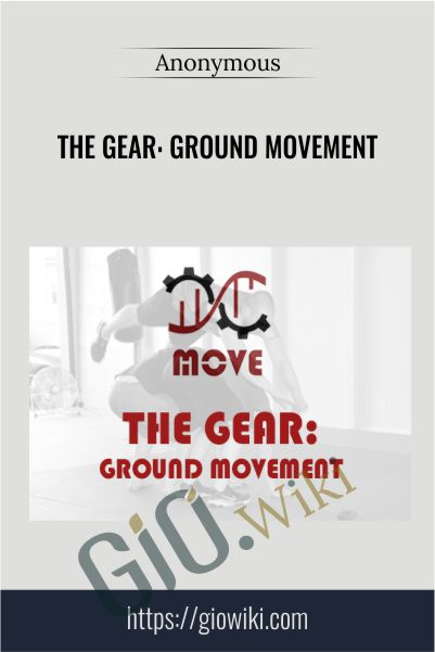 The Gear: Ground Movement