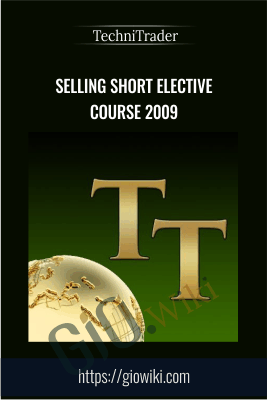 Selling Short Elective Course 2009 - TechniTrader
