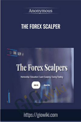The Forex Scalper - Anonymous