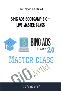 Bing Ads Bootcamp 2 0 + Live Master Class – The Nomad Brad