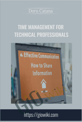 Time Management for Technical Professionals - Doru Catana