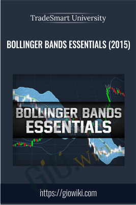Bollinger Bands Essentials (2015) - TradeSmart University