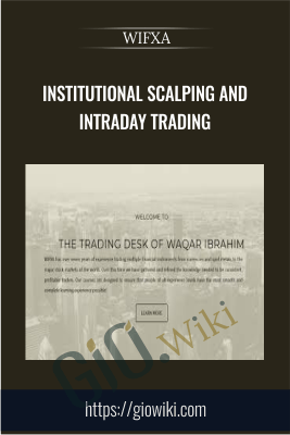 Institutional Scalping and Intraday Trading - WIFXA