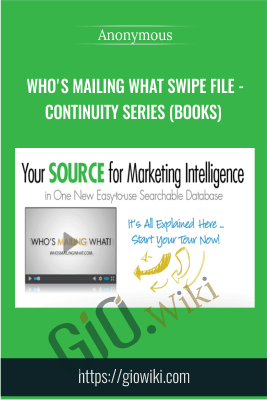 Who's Mailing What Swipe File - Continuity Series (Books) - Anonymous
