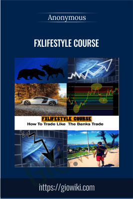 FXLifestyle Course - Anonymous