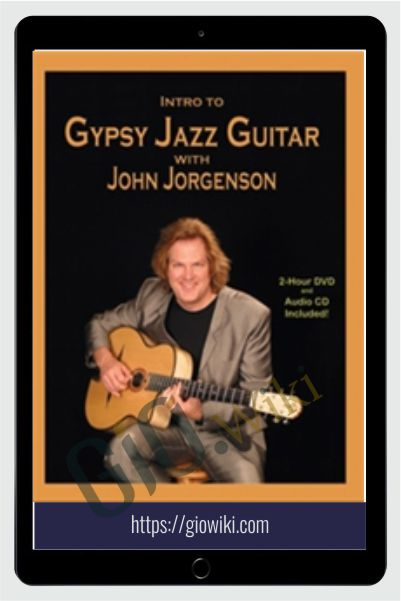 Flatpicking Guitar Magazine - Intro To Gypsy Jazz Guitar with John Jorgenson