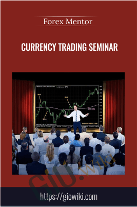 Currency Trading Seminar - Forex Mentor