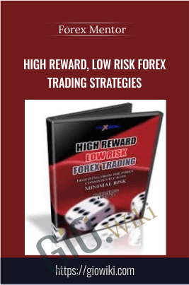 High Reward, Low Risk Forex Trading Strategies - Forex Mentor