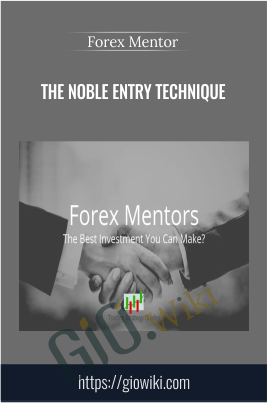 Forex Mentor - The Noble Entry Technique